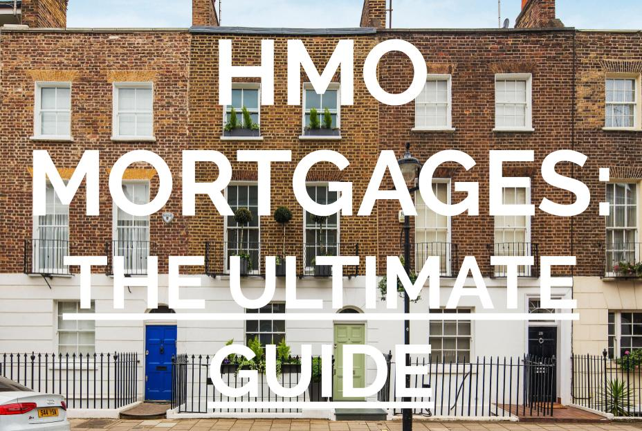 Ultimate Guide to HMO Mortgages