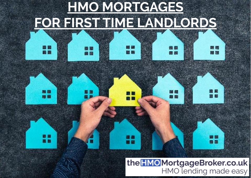 First Time Landlord HMO Mortgages